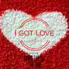 I Got Love (Prod. By Young Taylor 幸福) {MIXTAPE COMING SOON}
