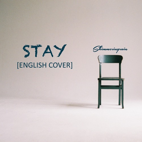 English Cover] BLACKPINK - Stay by Shimmeringrain by