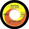 Download Nat King Cole -- 'Brazilian Love Song' (UK Capitol) 1962.mp3 Mp3