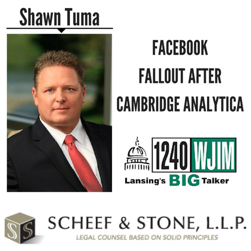 Facebook's Fallout After Cambridge Analytica || Shawn Tuma discusses LIVE (5/15/18)