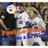 AM2BF ft. Paul Lo Duca: We're In The Money!