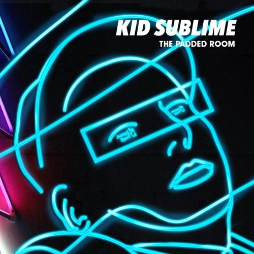 KID SUBLIME / THE PADDED ROOM 2LP TEASER