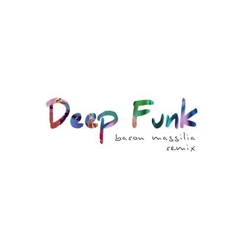 Ynesys - Deep Funk (Baron Massilia Remix)