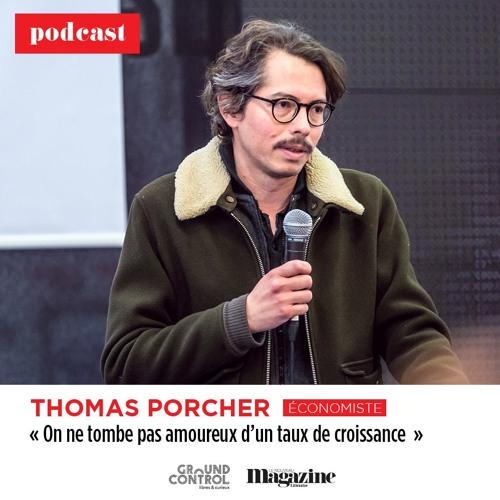 « On ne tombe pas amoureux d'un taux de croissance », par Thomas Porcher