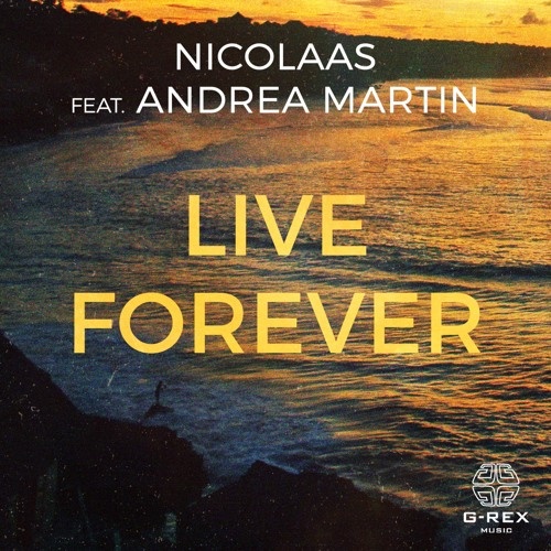 Nicolaas feat. Andrea Martin - Live Forever