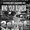 MIND YOUR BUSINESS[PROD BY MR I.M].mp3