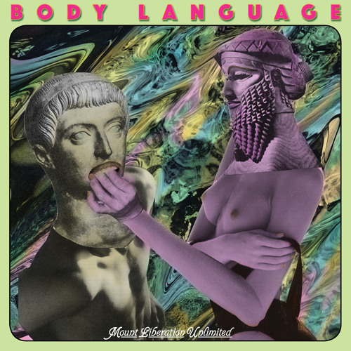 PREMIERE: Mount Liberation Unlimited - Body Language (Swedish Version)[Permanent Vacation]