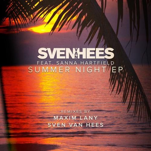 Sven Van Hees feat. Sanna Hartfield - Summer Night (Maxim Lany Remix)