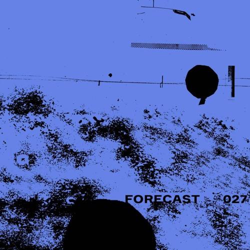 Forecast 027: Ishwaq