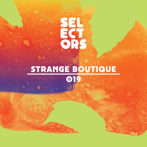 Dekmantel Selectors 019 - Strange Boutique