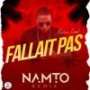 Marwa Loud - Fallait Pas (NAMTO Remix)