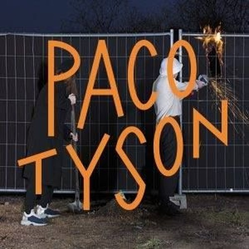 PACO TYSON 2018 with ALQA (PERCUSSION EDIT - NO MASTER)