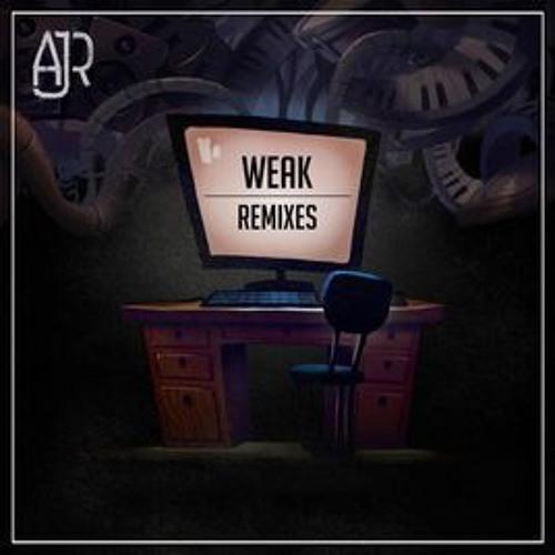 AJR - Weak (Wozinho Remix)