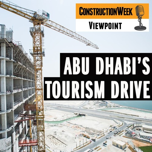 Episode 2 - Transforming Abu Dhabi