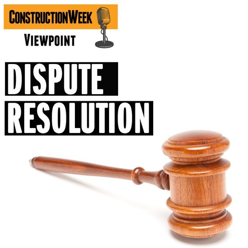 Episode 1 – Dispute Resolution