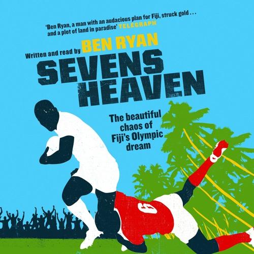 Sevens Heaven excerpts read by Ben Ryan