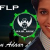 Oru Adaar Love Remix By Wajir