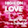 Ranz - High On Love (Roger Grey & Dorian M Remix)