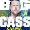 WWE Big Cass Karma Official Theme 2018