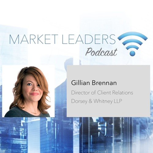 Market Leaders Podcast e29: Expanding Relationships With High Potential Clients ft. Gillian Brennan