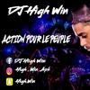 DJ HIGH WIN ACTION POUR LE PEUPLE EDITION TRAP RAP
