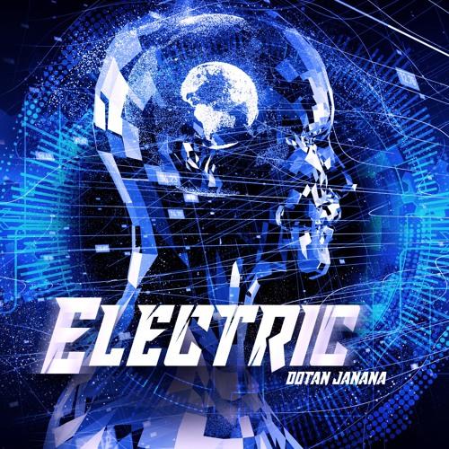 Dotan JaNaNa - Electric (Original Mix)