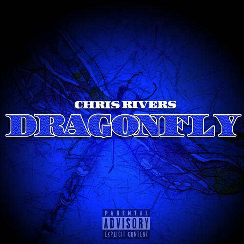 DragonFly - Chris Rivers