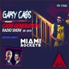 Gary Caos & Miami Rockets - Caos Generation 2018-05-16 Artwork