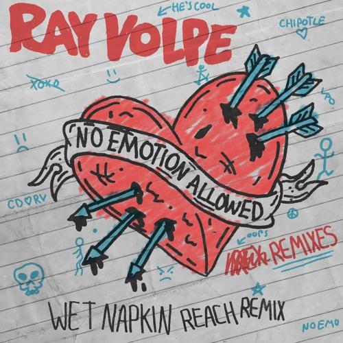 Ray Volpe - Wet Napkin (Reach Remix)