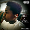 Life Is Like A Song