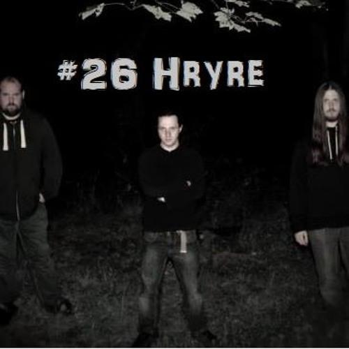 #26 Hryre