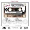 MIB MixTape Eps 005 (CHILLCAST)