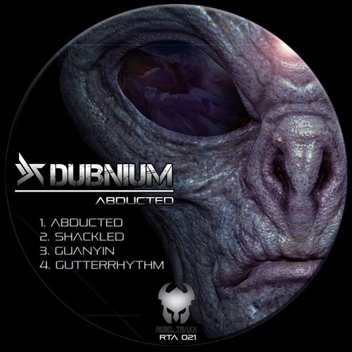 Dubnium - Abducted - Out Now!