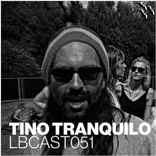 LBCast051 - Tino Tranquilo