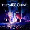 Adrian Lux - Teenage Crime (Christofi Remix)