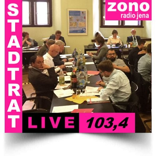 Hörfunkliveübertragung (Teil 4) der 44. Sitzung des Stadtrates der Stadt Jena am 16.05.2018
