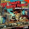 under and over it five finger death punch