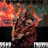 Smokah x Dead Friends New Opps