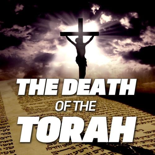 The Death Of Torah