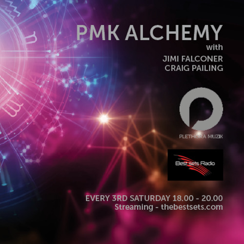 PMK Alchemy 008 (May 2018) Pt.2 - Craig Pailing [Best Sets Radio]