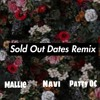 Navi Ft. Mallie and Patty OC - Sold Out Dates Remix