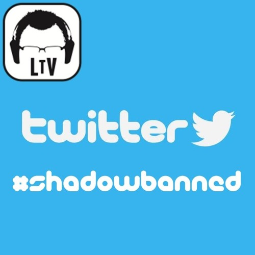 5.16.2018: #Shadowbanned: Twitter & Social Engineering