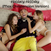 Freaky Friday feat. Chris Brown (Max Christensson version)