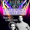 KREINER'S KORNER - SIMON & GARFUNKEL COVER SONGS