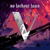No Lockout Laws (Feat. Macshane)