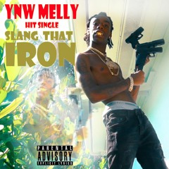 YNW Melly - Slang That Iron (Audio)