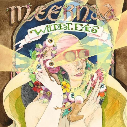 Meernaa - Wildest Eyes