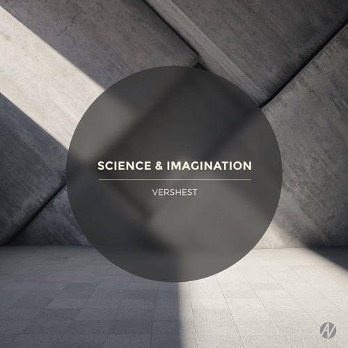 Vershest - Science And Imagination