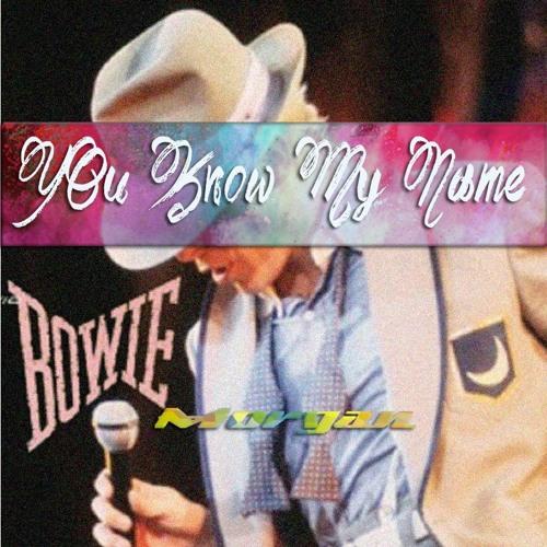 You Konw My Name (Full Version Pro.Morgan)