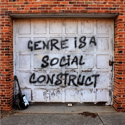 Genre is a Social Construct - Streaming Version